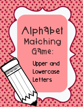 Upper and Lower Case Matching Game