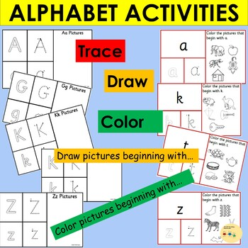 Upper and Lower case Alphabet Activities, Trace, Write, Draw and Color Pictures