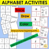 Alphabet Upper and Lower case Activities, Trace, Write, Draw and Color Pictures