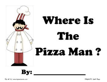 Pizza Man Reading Pack -Sentence Chart, Take Home Book, Writing Activity