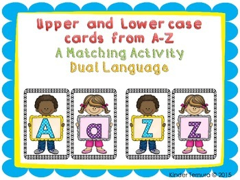 Upper and Lowercase Letters - A Matching Activity (Dual Language)