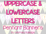 Upper and Lowercase Letters Pennant Banners {Complete Alphabet}