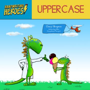 Handwriting Heroes: Uppercase Practice Workbook