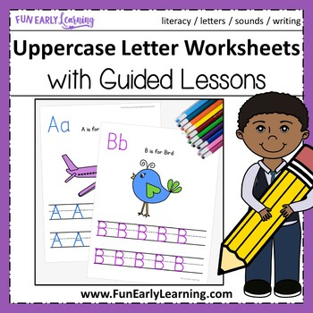 Uppercase Letter Worksheets with Guided Lessons (3 Writing Lines)