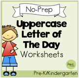 Uppercase Letter of the Day NO-PREP Worksheets
