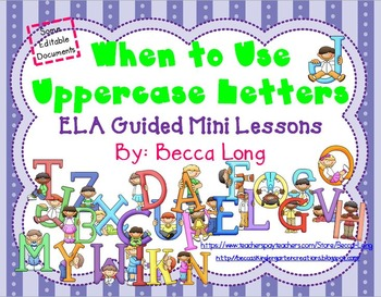 Uppercase Letters - Mini Lessons On When To Use Uppercase Letters
