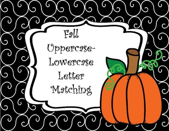 Uppercase - Lowercase Letter Matching Fall Themed Pumpkin and Candy Corn