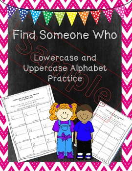 Uppercase and Lowercase Alphabet Find Someone Who
