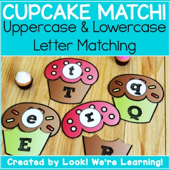 Uppercase and Lowercase Letters Activity - Cupcake Cuties Alphabet Matching
