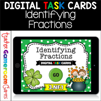 Identfying Fractions Digital Task Cards - 3.NF.1