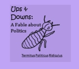 Ups and Downs: a Fable about Politics