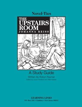 Upstairs Room - Novel-Ties Study Guide
