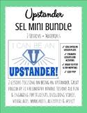 Upstander Social Emotional SEL Classroom Guidance Mini Bundle Kindness, Empathy