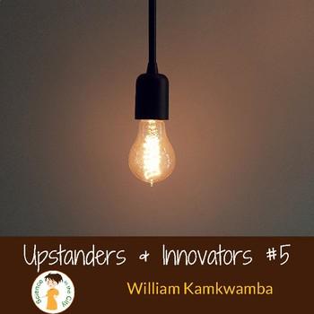 Scientific Innovators #5:  William Kamkwamba