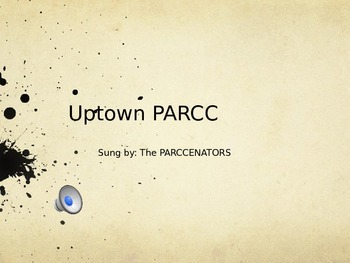 Uptown PARCC (Pep Rally Song for PARCC Test)