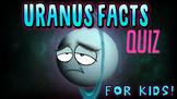 Uranus Quiz