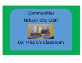 Urban Communities City Craft