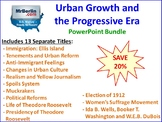 Urban Growth and the Progressive Era PowerPoint Bundle