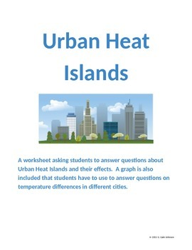 Urban Heat Islands Worksheet - Grades 8-11