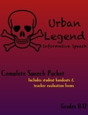 Urban Legend Informative Speech