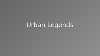 Urban Legends ESL Powerpoint