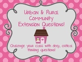 Urban & Rural Community: Critical Thinking Extension Questions