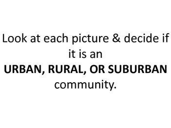 Urban, Rural, & Suburban Slideshow