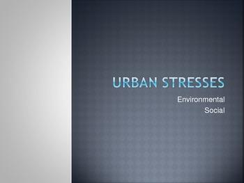 Urban Stresses