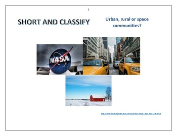 Urban, rural or space communities. Short and classify.
