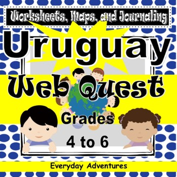 Uruguay:  Worksheets, Maps, and Journaling Pages
