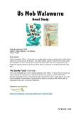 Us Mob Walawurru novel study guide- AUSTRALIAN ABORIGINAL NOVEL