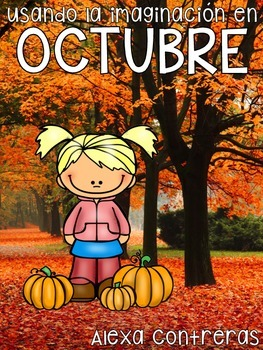 Usando la imaginación en Octubre {October Journal Prompts in Spanish}