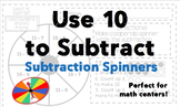 Use 10 to Subtract Math Center Spinner - K, 1, 2