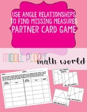 Use Angle Relationships to Find Missing Measures Partner Card Game