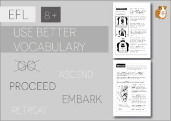 Use Better Vocabulary In Your Writing: Go (EFL Work Pack) 8+