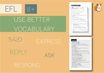 Use Better Vocabulary In Your Writing: said (EFL Work Pack) 8+