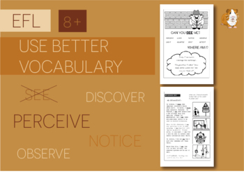 Use Better Vocabulary In Your Writing: see (EFL Work Pack) 8+