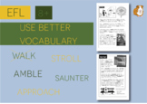 Use Better Vocabulary In Your Writing: walk (EFL Work Pack) 8+