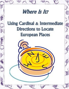 Cardinal and Intermediate Directions Map Skills Activity: Find Nations in Europe