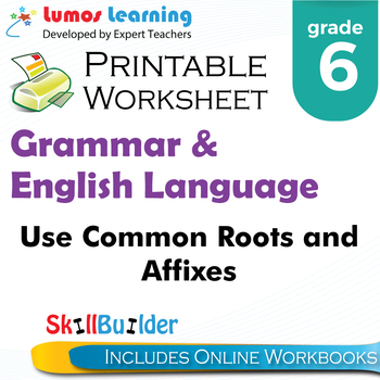 Use Common Roots and Affixes Printable Worksheet, Grade 6