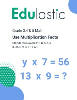 Use Multiplication Facts (Technology Enhanced)