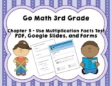 Use Multiplication Facts Test (Go Math 3rd Grade Chapter 5)