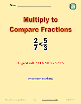 Use Multiplication to Compare Fractions - 5.NF.5