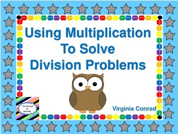 Use Multiplication to Divide