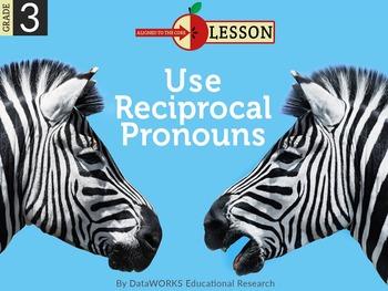 Use Reciprocal Pronouns