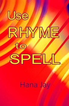 Use Rhyme to Spell