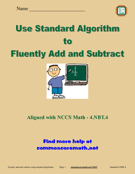 Use Standard Algorithm to Fluently Add and Subtract - 4.NBT.4