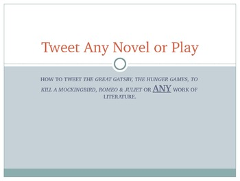 Use Twitter with Any Novel or Play- The Great Gatsby