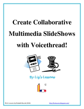 Use Voicethread to create multi-media slideshows!