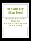 Use With Any Short Story!
